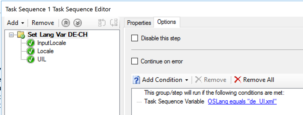 Task Sequence I Task Sequence Editor Add • Remove @ @ C. va- DECH YV'1Locde Options ths±le Cortnue error Add Condition • Remove X Remove All This run the following conditions are met Task Sequence vanable